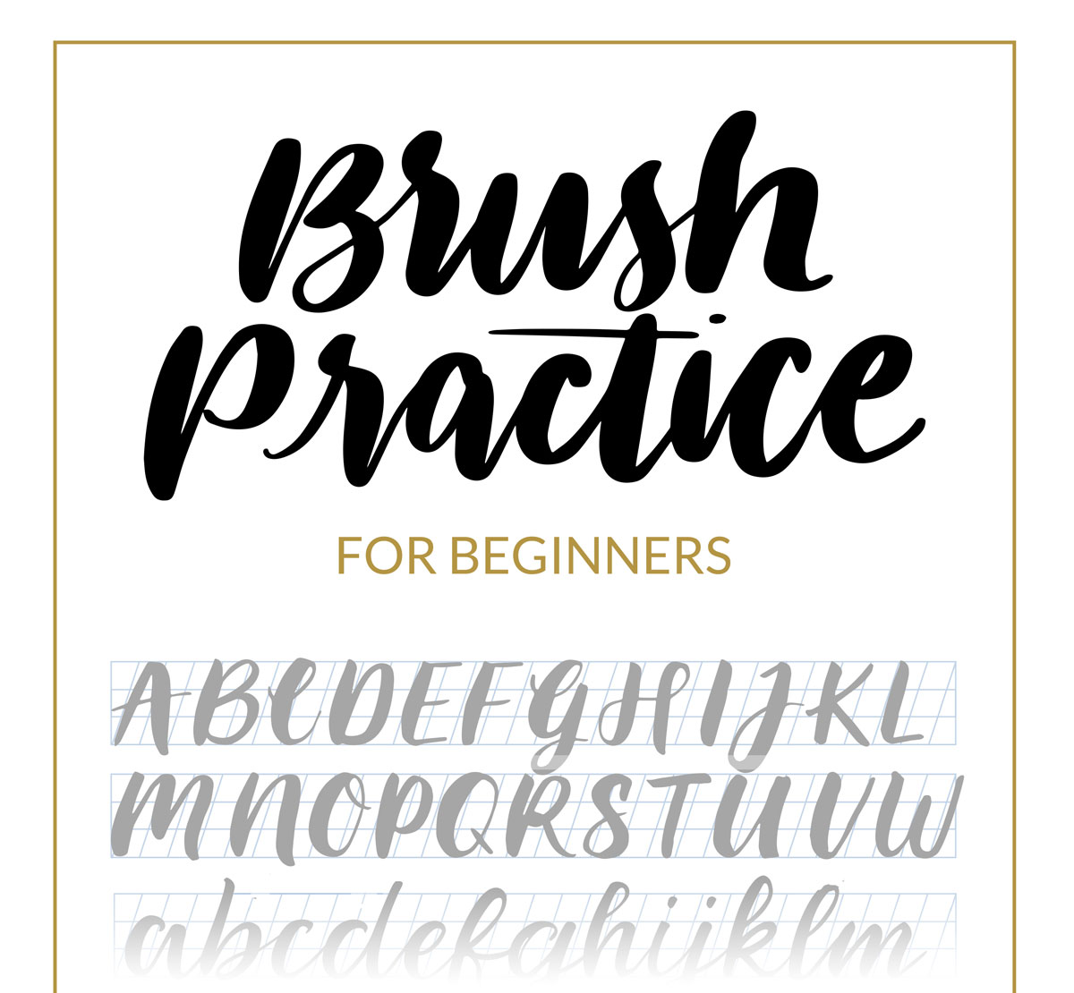 Brush Lettering Beginners Guide