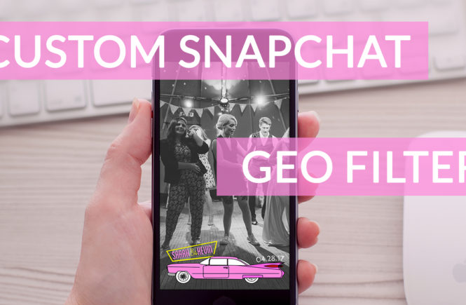 how to create your own snapchat geofilter