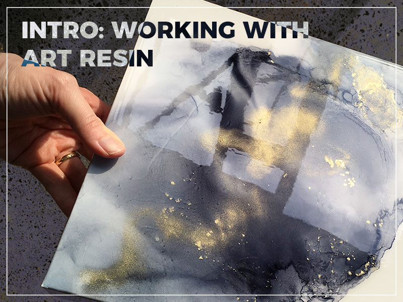 Intro: Working with art resin